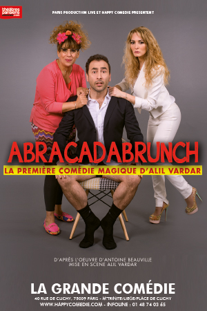 Affiche du spectacle : Abracadabrunch
