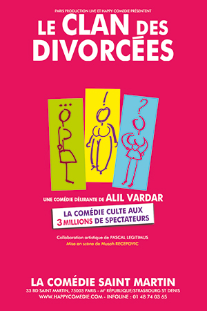 Affiche du spectacle : Le Clan des divorcées (Paris)