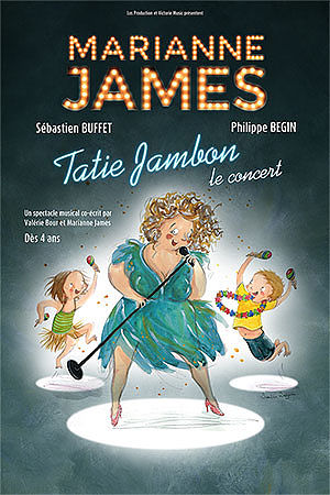 Affiche du spectacle : Marianne James – Tatie Jambon