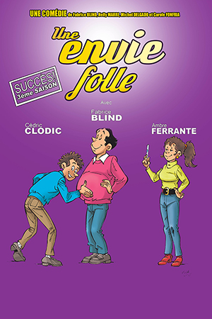 Affiche du spectacle : Une envie folle