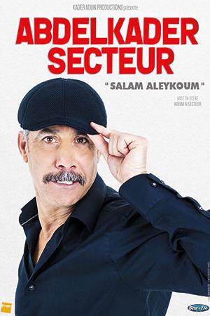 Affiche du spectacle : Abdelkader Secteur