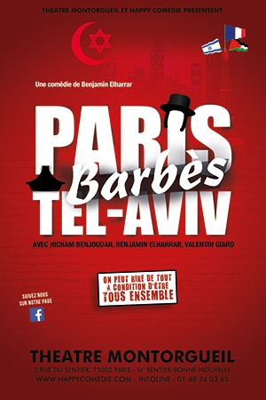 Affiche du spectacle : PARIS BARBES TEL AVIV