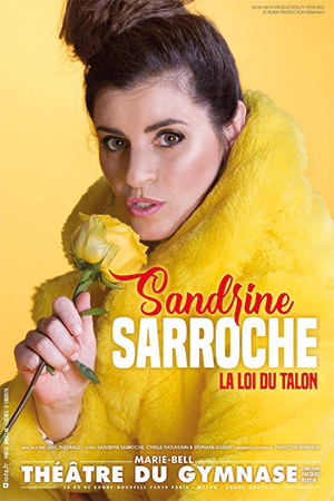 Affiche du spectacle : Sandrine Sarroche