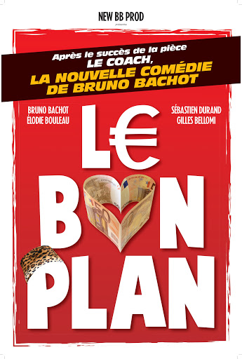 Affiche du spectacle : Le bon plan