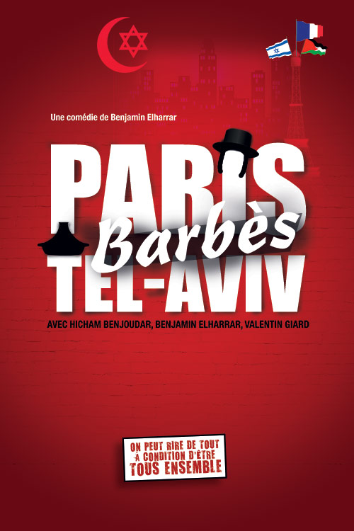 Affiche du spectacle : Paris Barbès Tel Aviv