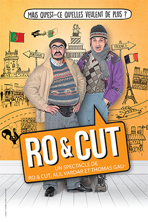 Affiche du spectacle : RO et CUT (Strasbourg)