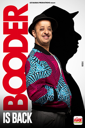 Affiche du spectacle : Booder is back