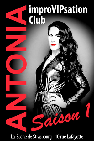Affiche du spectacle : Antonia – ImproVIPsation Club