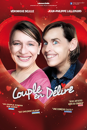 Affiche du spectacle : Couple en délire