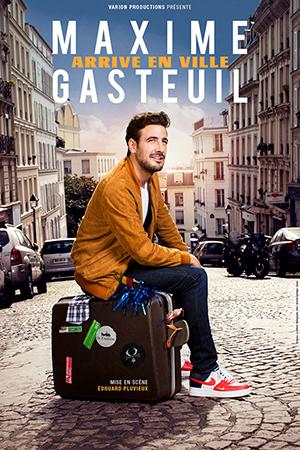 Affiche du spectacle : Maxime Gasteuil