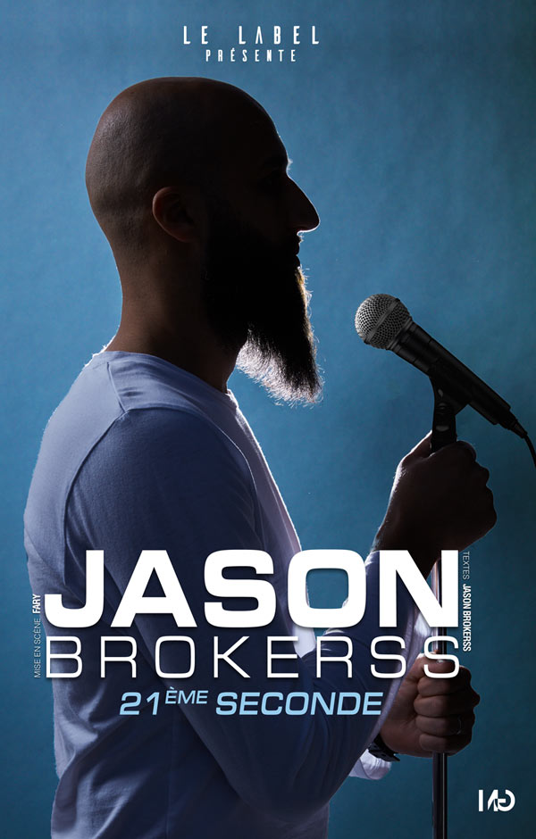 Affiche du spectacle : Jason Brokerss