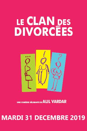 Affiche du spectacle : Le clan des divorcées