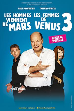 Affiche du spectacle : Les hommes viennent de Mars et les femmes de Vénus 3