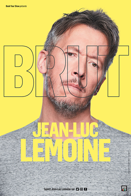 Affiche du spectacle : Jean-Luc LEMOINE