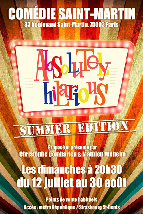 Affiche du spectacle : Absolutely Hilarious – Summer Edition