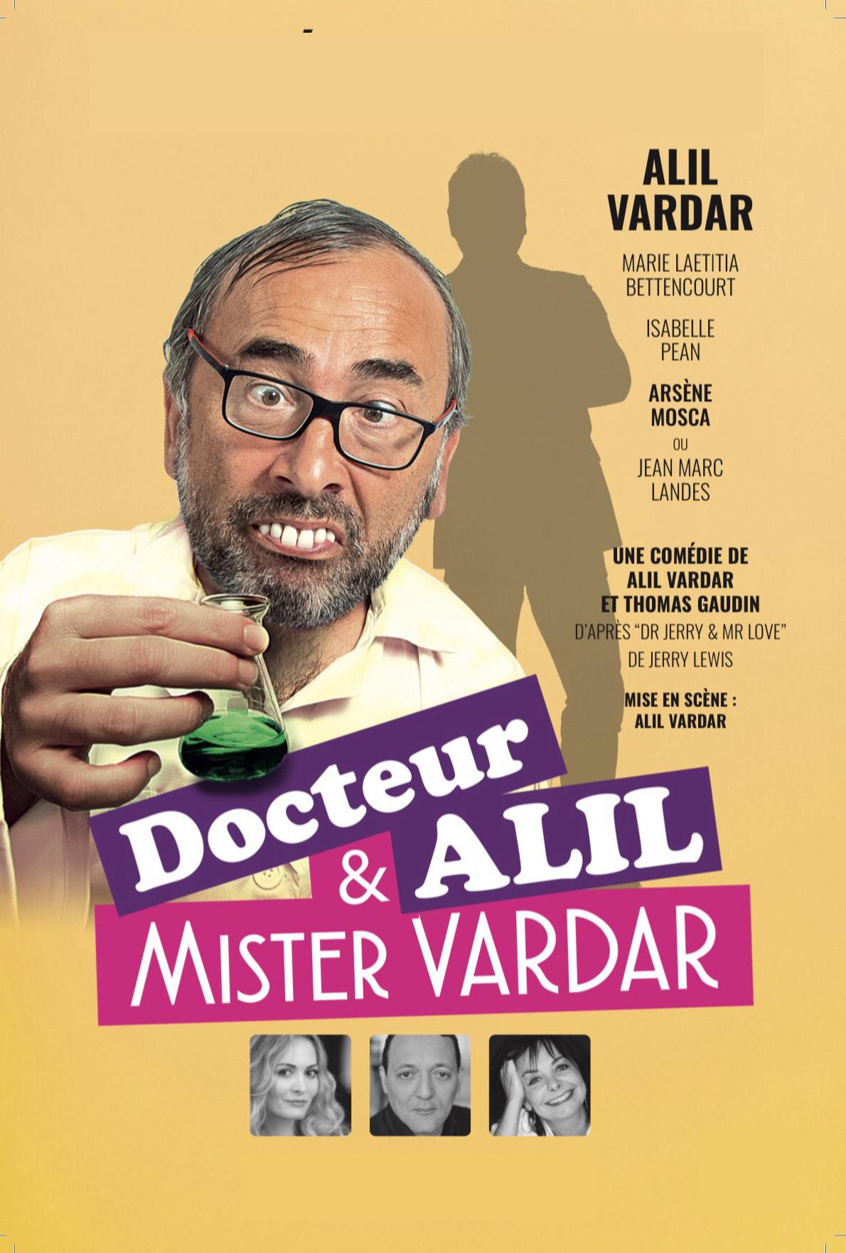 Affiche du spectacle : Docteur Alil & Mister Vardar